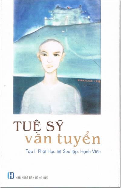 Tuệ Sỹ Văn Tuyển - Tập I: Phật Học - Tái Bản 2019