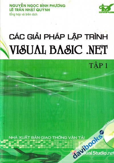 Các Giải Pháp Lập Trình Visual Basic .NET Tập 1
