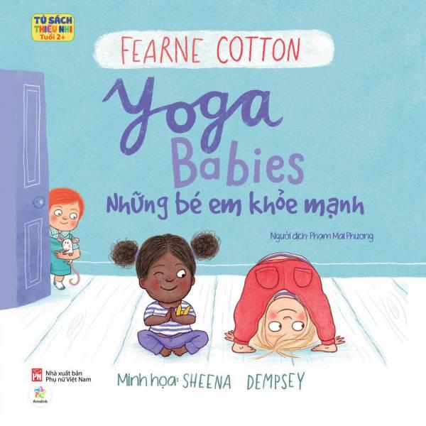 Yoga Babies – Những bé em khỏe mạnh