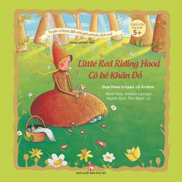Cô bé Khăn Đỏ  – Little Red Riding Hood