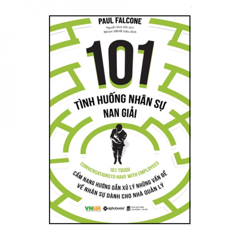 101 Tình huống nhân sự nan giải (Tái bản)