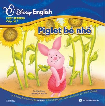 Disney English - Cấp độ 1: Cây Mật Ong Của Gấu Pooh - Piglet Bé Nhỏ (Kèm File Audio)