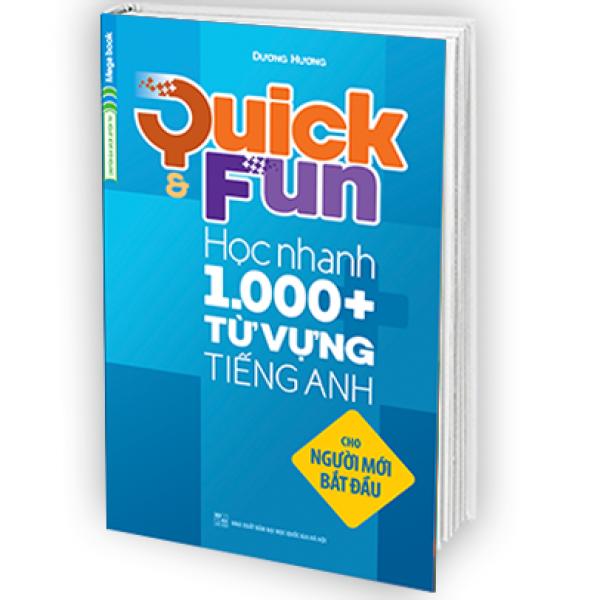 Quick & Fun Học nhanh 1000+ Từ Vựng Tiếng Anh (Cho người mới bắt đầu)